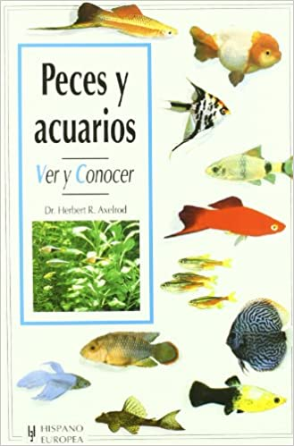 Peces y acuarios/A Basic Book of Aquariums: Ver Y Conocer (Animales de Compania) (Spanish Edition): Herbert R. Axelrod: 9788425511318: Amazon.com: Books