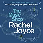 The Music Shop Audiobook by Rachel Joyce Narrated by Steven Hartley