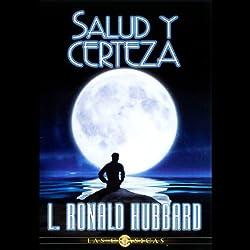 Salud y Certeza (Health and Certainty)