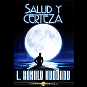 Salud y Certeza (Health and Certainty) Audiobook