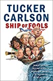 #2: Ship of Fools: How a Selfish Ruling Class Is Bringing America to the Brink of Revolution