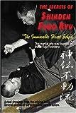 Secrets of Shinden Fudo Ryu Ju Jitsu by Yoshiteru, Izumo (September 8, 2008) Paperback 1st
