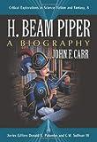 H. Beam Piper, John F. Carr, 0786433752