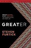 Greater, Steven Furtick, 1601424515