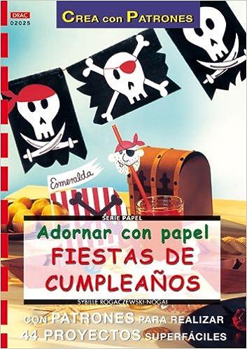 Adornar con Papel Fiestas de Cumplea?os (Spanish) Paperback – 2013