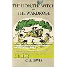 "The Lion, the Witch and the Wardrobe: The Chronicles of Narnia (Original First Edition Cover 1950 Non Illustrated without Pictures): ""Teachers' Top 100 ... Lewis Bible DVD film video download audio)"