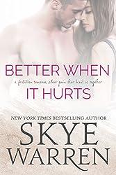 Better When It Hurts: An Erotic Romance Novel (Stripped Book 2)