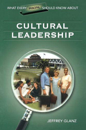 What Every Principal Should Know About Cultural Leadership