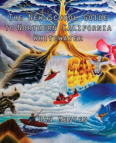 The New School Guide to Northern California Whitewater