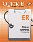 Quick-E! ER : Clinical Reference, Claffey, Colleen, 1601462158