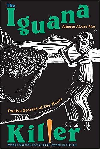 Book The Iguana Killer: Twelve Stories of the Heart