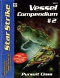 img - for Star Strike: Vessel Compendium No. 2 (Space Master Boardgames and Accessories, Stock No. 9012) by Tony Van Liew (1990-09-06) book / textbook / text book
