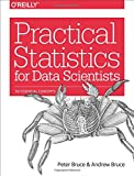 Practical Statistics for Data Scientists: 50 Essential Concepts