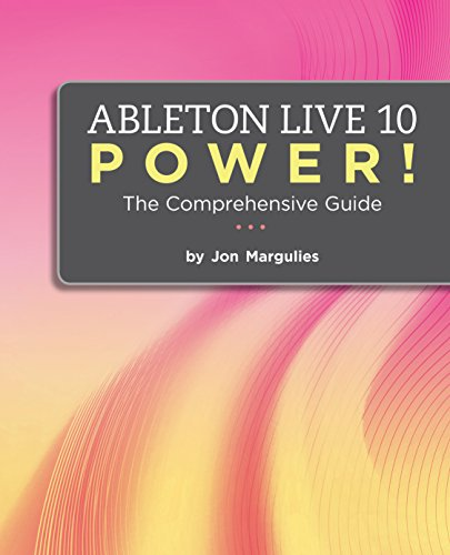 Price comparison product image Ableton Live 10 Power!: The Comprehensive Guide