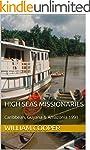 High Seas Missionaries: Caribbean, Gu...