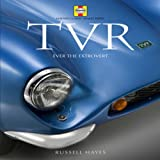 TVR: Ever the Extrovert (Haynes Classic Makes Series)