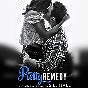 Pretty Remedy | S. E. Hall