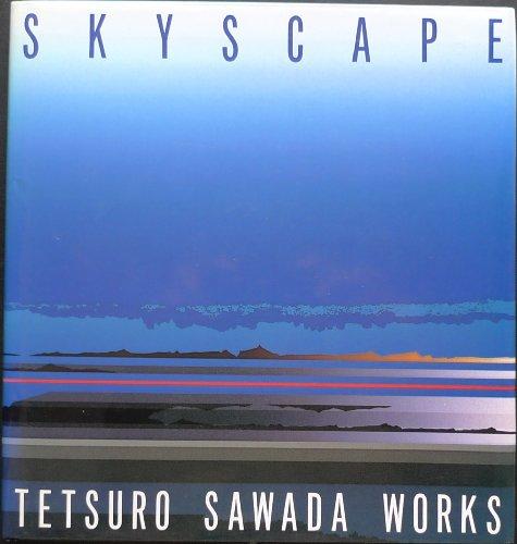 Skyscape: Tetsuro Sawada Works