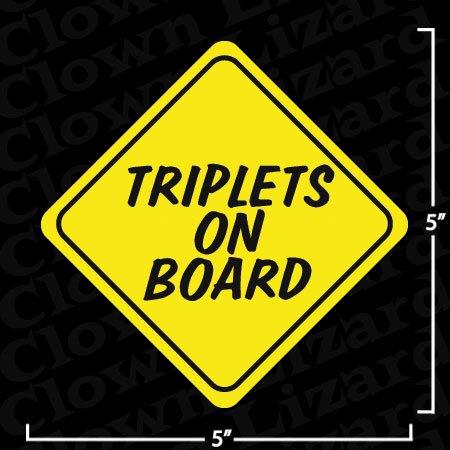 """""""Triplets On Board"""" Funny Bumper or Window Sticker"""