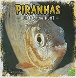img - for Piranhas: Built for the Hunt (Predator Profiles) book / textbook / text book