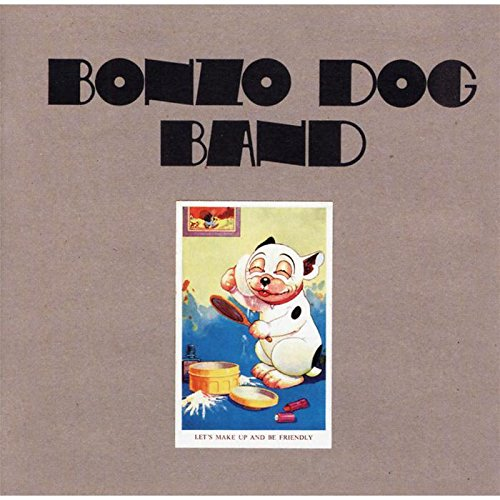 Bonzo Dog Band Lets Make Up And Be Friendly