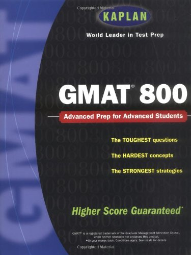 Kaplan GMAT 800 (Kaplan GMAT Advanced)
