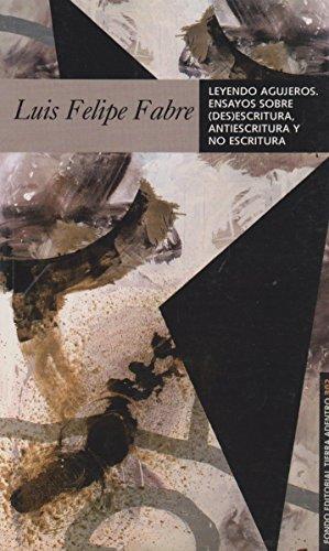 302. Ensayos sobre (des)escritura, antiescritura y no escrit (Spanish Edition) ()