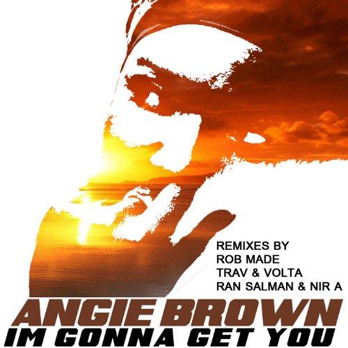 I'm Gonna Get You (Remixes) (Bizzare Inc)
