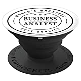 Business Analyst - World's Greatest - Student, Graduate Gift - PopSockets Grip and Stand for Phones and Tablets