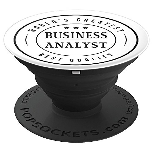 Business Analyst - World's Greatest - Student, Graduate Gift - PopSockets Grip and Stand for Phones and Tablets by Business Analysis Gifts by Jeeves4Tees