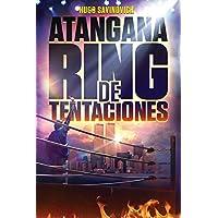 Atangana Ring de Tentaciones (Spanish Edition)