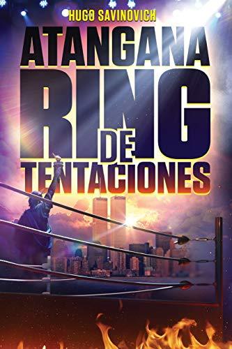 Atangana Ring de Tentaciones  [Savinovich, Hugo] (Tapa Blanda)