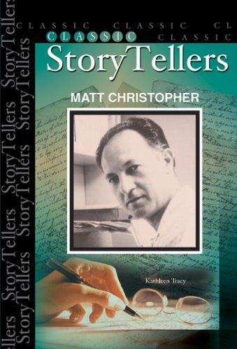 Matt Christopher (Classic Storytellers)