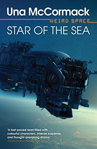Star of the Sea (Weird Space Book 4) by [McCormack, Una]