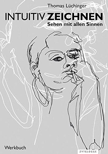 intuitiv-zeichnen-sehen-mit-allen-sinnen-zytglogge-werkbcher