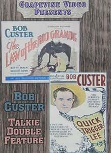 The Law of the Rio Grande & Quick Trigger Lee