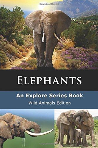 Elephants: Gentle Giants (Wild Animals Series) pdf epub