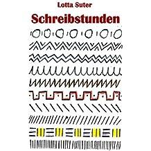 Schreibstunden (German Edition)