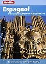 Espagnol Guide de Conversation et Dictionnaire par Berlitz