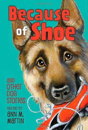 Read Online Because of Shoe and Other Dog Stories pdf epub