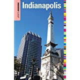 Insiders' Guide® to Indianapolis (Insiders' Guide Series)