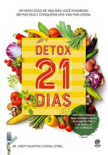 Detox 21 dias por [Malhotra, Aseem, O'Neill|, Donal]