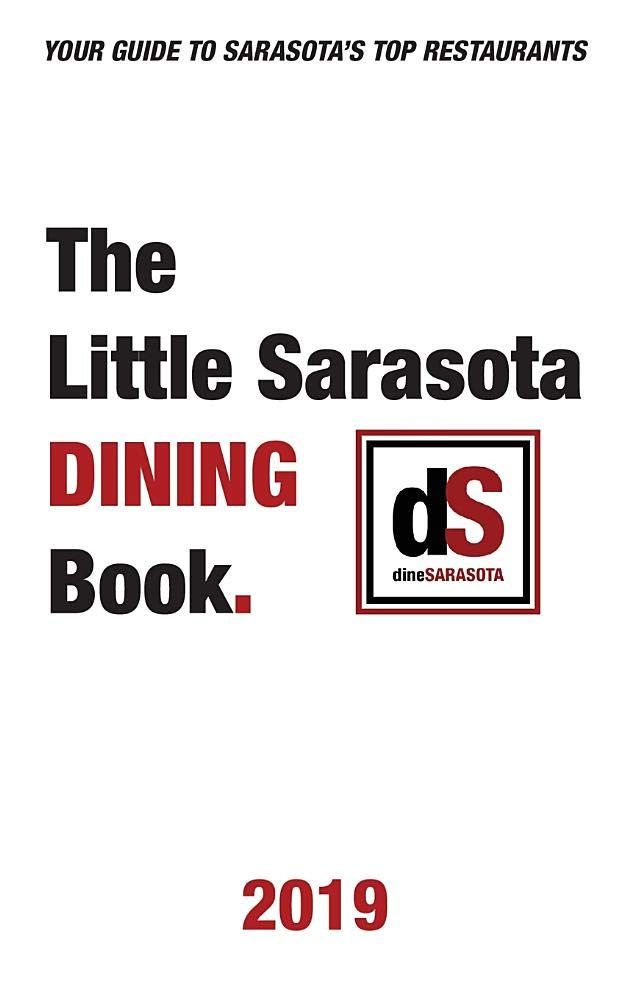 The Little Sarasota Dining Book 2019 Dinesarasota Larry