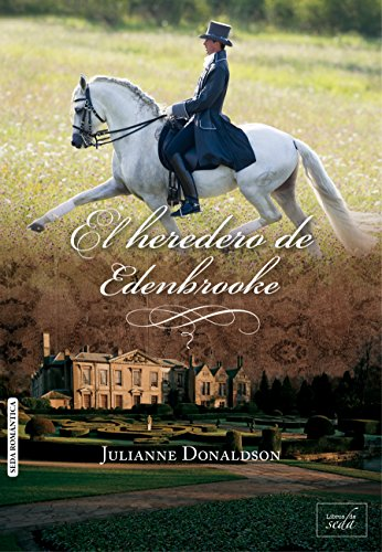El heredero de Edenbrooke de Julianne Donaldson