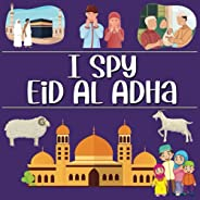 I Spy Eid Al Adha: Islamic Books For Kids, Eid Gifts For Toddlers And Preschoolers, I Spy Activity Book For Ch
