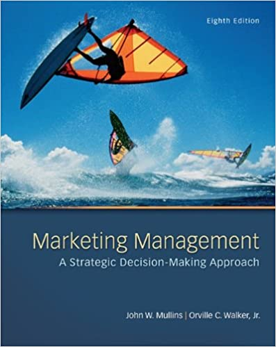 Marketing Management Strategic Decision Making Approach