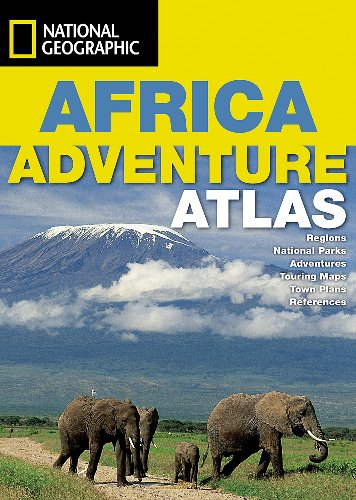 Africa Adventure Atlas: National Geographic Map by National Geographic