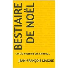 Bestiaire de Noël (French Edition)