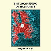 The Awakening of Humanity
