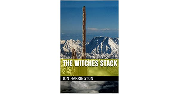 The Witches Stack (The Prophecy of Bork Book 1) eBook: Jon